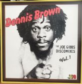 Dennis Brown - The Joe Gibbs Discomixes Vol. 1 (Joe Gibbs / Studio 16)  LP